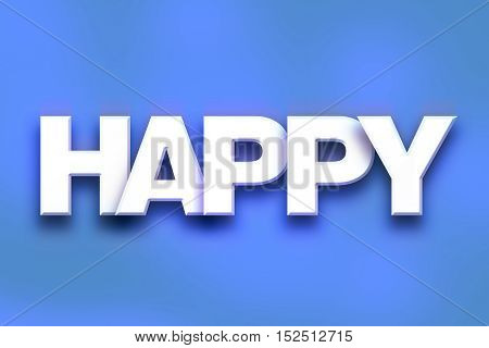 Happy Concept Colorful Word Art