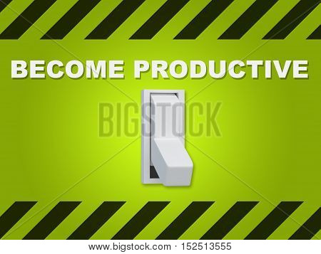 Become Productive Concept