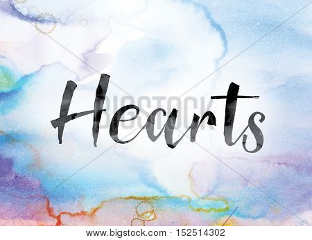 Hearts Colorful Watercolor And Ink Word Art