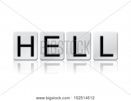 Hell Isolated Tiled Letters Concept And Theme