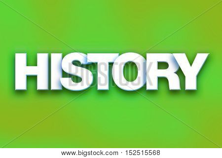 History Concept Colorful Word Art