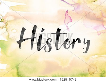 History Colorful Watercolor And Ink Word Art