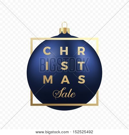 Christmass Sale Banner or Sticker. Blue Ball on Transparent Background with Golden Modern Typography. Isolated.