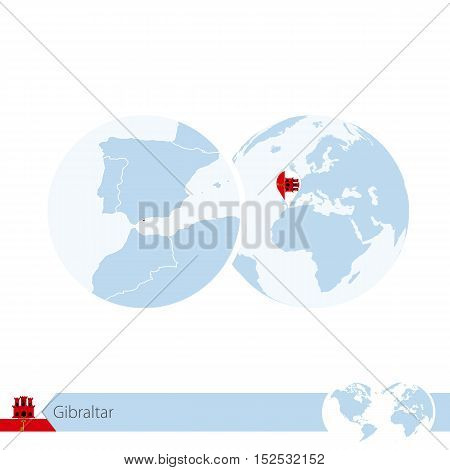 Gibraltar On World Globe With Flag And Regional Map Of Gibraltar.