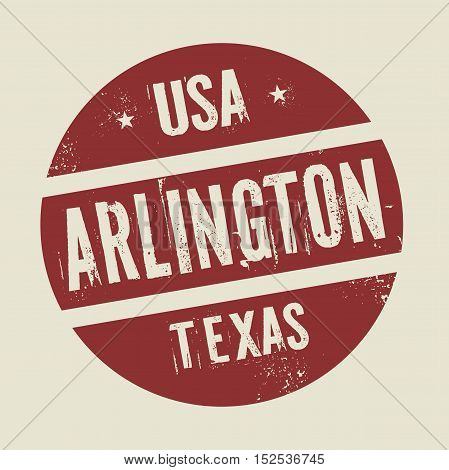 Grunge vintage round stamp with text Arlington Texas vector illustration