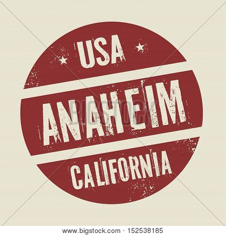 Grunge vintage round stamp with text Anaheim California vector illustration
