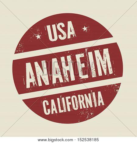 Grunge vintage round stamp with text Anaheim California vector illustration