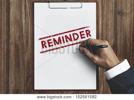 Reminder Memo Agenda Schedule Arrangement Concept