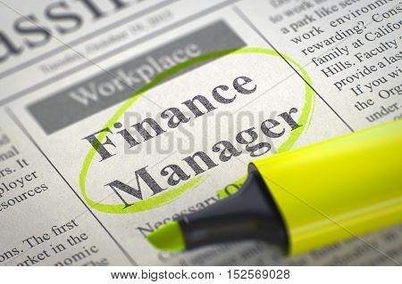 Finance Manager - Small Advertising in Newspaper, Circled with a Yellow Highlighter. Blurred Image. Selective focus. Concept of Recruitment. 3D Render.