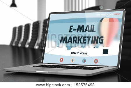 E-mail Marketing Concept. Closeup Landing Page on Laptop Screen on Background of Meeting Room in Modern Office. Blurred. Toned Image. 3D Illustration.