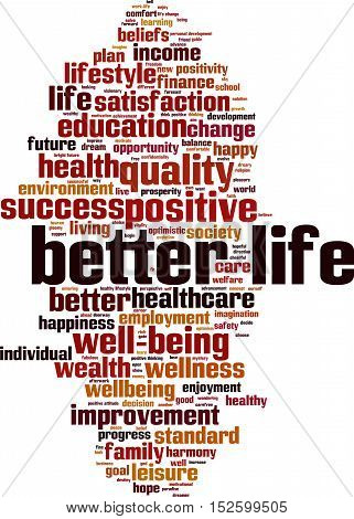 Better life word cloud concept. Vector illustration