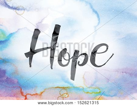 Hope Colorful Watercolor And Ink Word Art