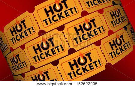 Hot Ticket Popular Event In Demand Admission Entry 3d Illustration
