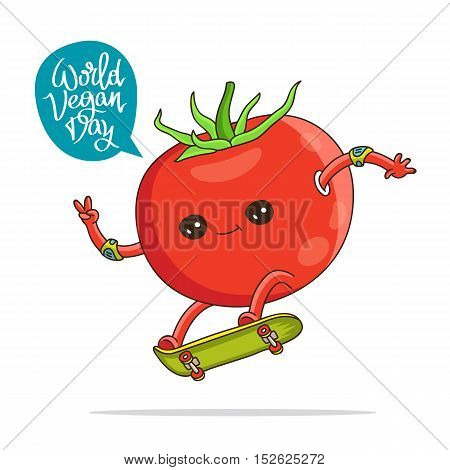 Funny tomato on a skateboard. Caption World Vegetarian Day. The trend calligraphy. Vector illustration on white background. Excellent gift card.