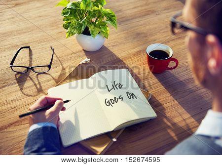 Life Goes Good Postive Concept