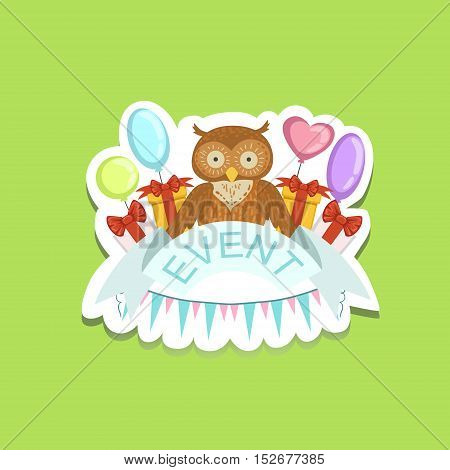 Event Template Label Cute Sticker With Owl. Childish Design Colorful Vector Sticker On Bright Background.
