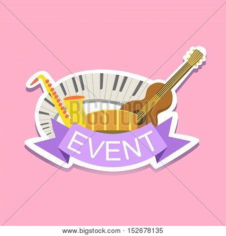 Jazz Concert Event Template Label Cute Sticker. Childish Design Colorful Vector Sticker On Bright Background.