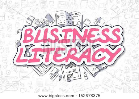 Business Literacy Doodle Illustration of Magenta Inscription and Stationery Surrounded by Doodle Icons. Business Concept for Web Banners and Printed Materials.