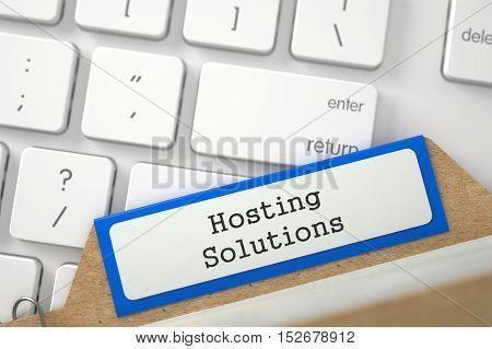 Hosting Solutions. Blue Folder Register on Background of Computer Keyboard. Archive Concept. Closeup View. Blurred Illustration. 3D Rendering.