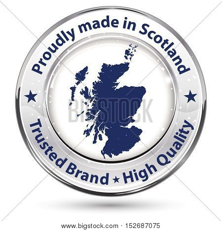 Proudly made in Scotland, Trusted Brand, High Quality - Icon / badge with the Scottish map on the background.