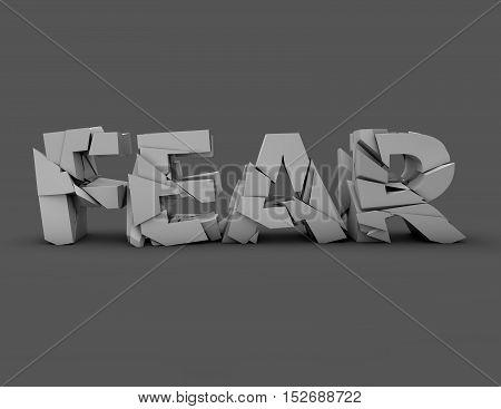 Fear concept wit shattered letters 3D illustration.
