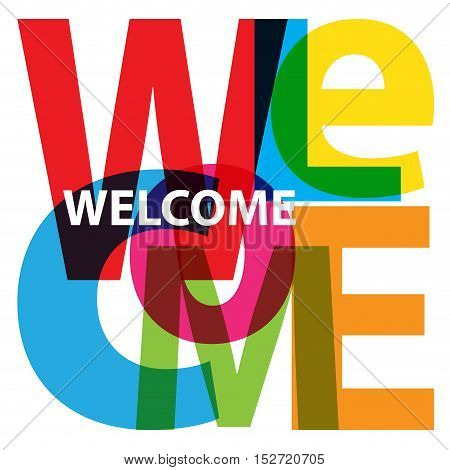 Vector Welcome. Isolated confused broken colorful text