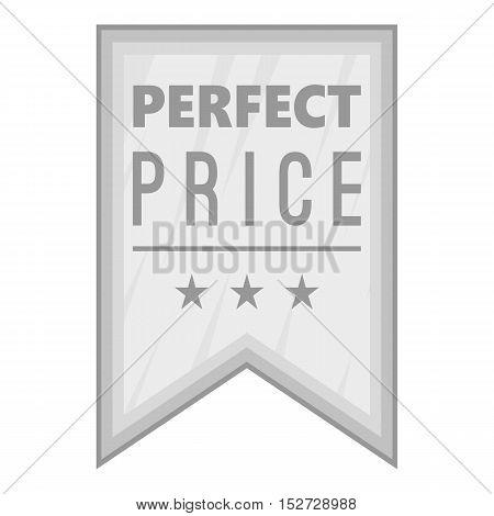 Label perfect price icon. Gray monochrome illustration of label perfect price vector icon for web