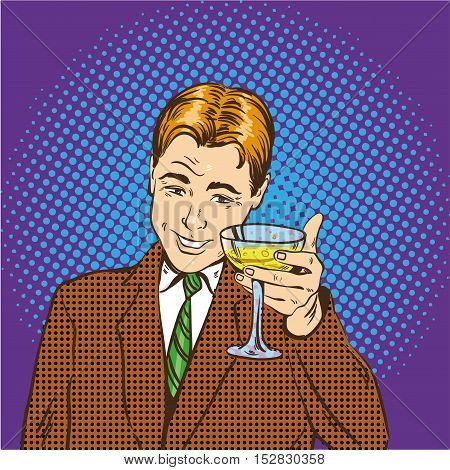 Business man with glass of champagne celebrates closed deal. Cheers and party concept vector illustration in retro pop art comic style.