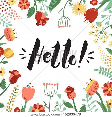 Hello! ink handwritten lettering illustration with floral frame. Perfect for your design!