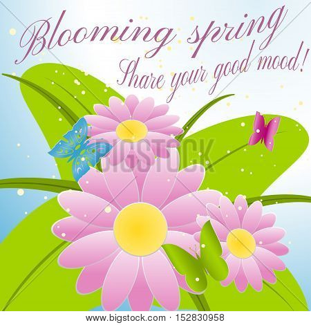 Blooming spring. Share your good mood! Vector illustration of flowers and butterflies.
