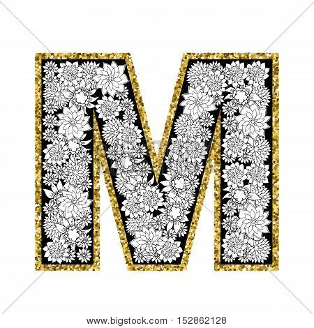 Hand drawn floral alphabet design. Gold glittering contour. Letter M. Vector EPS8 illustration.