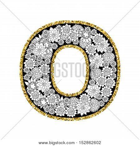 Hand drawn floral alphabet design. Gold glittering contour. Letter O. Vector EPS8 illustration.