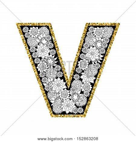Hand drawn floral alphabet design. Gold glittering contour. Letter V. Vector EPS8 illustration.