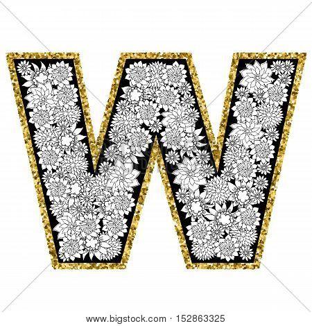 Hand drawn floral alphabet design. Gold glittering contour. Letter W. Vector EPS8 illustration.