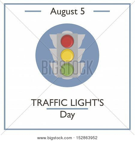 Traffic Light's Day, August 5
