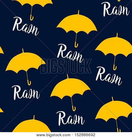 Seamless pattern with yellow umbrellas and lettering rain. Vector background.