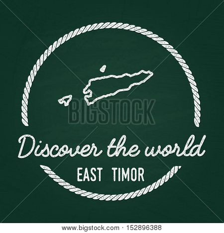 White Chalk Texture Hipster Insignia With Democratic Republic Of Timor-leste Map On A Green Blackboa
