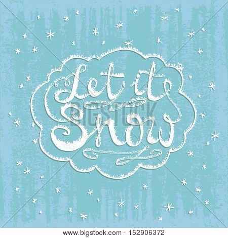 Let It Snow. Christmas Retro Poster With Hand Lettering And Winter Decoration Elements. This Illustr