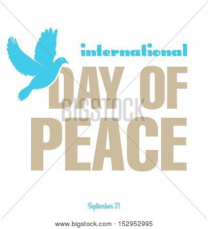 International Peace Day. Peace dove with olive branch. Poster banner poster