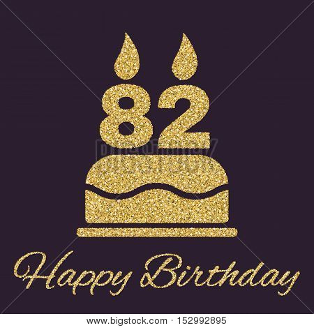 The birthday cake with candles in the form of number 82 icon. Birthday symbol. Gold sparkles and glitter Vector illustration