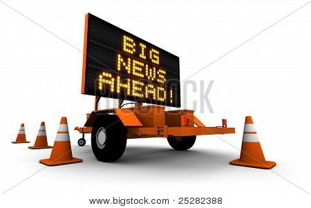Big News! - Construction Sign Message