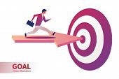Forward To Goal. Businessman On Arrow Runs To Target. Path To Goal. Business Concept. Vector Illustr poster
