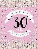 Happy 30th Birthday Vector Illustration. Delicate Tiny Confetti On A Light Pink Background. White Ri poster