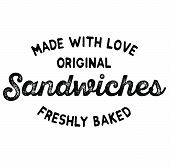 Freshly Baked Sandwiches Label On White Background poster