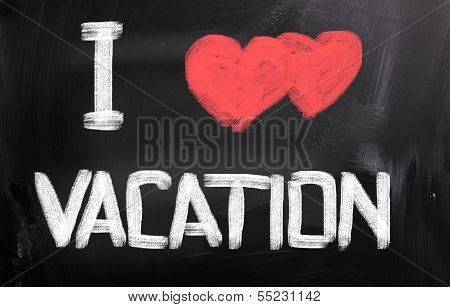 I Love Vacation Concept
