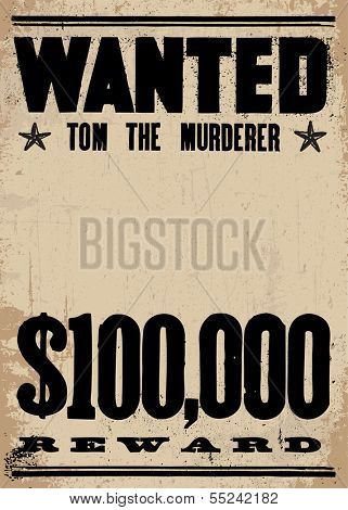 Vector vintage wanted poster and reward poster. With a place for the criminal's photo. All pieces are separated, including distressed overlays.