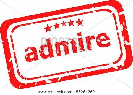 Red Rubber Stamp With Admire Word