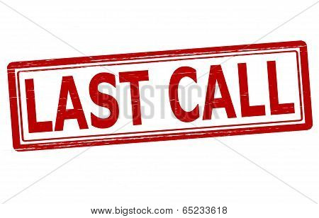 Stamp with text last call inside vector illustration