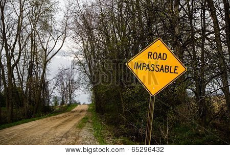 Road Impassable