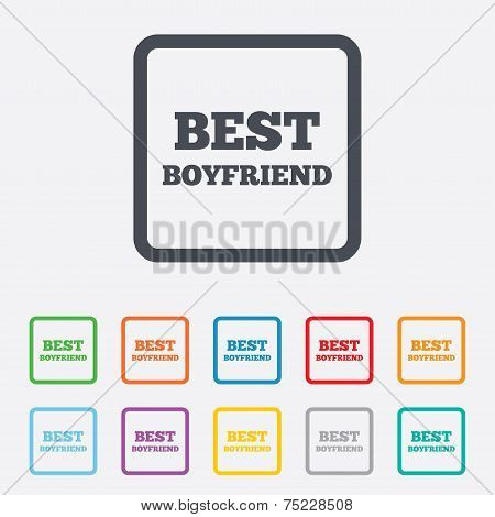 Best boyfriend sign icon. Award symbol.